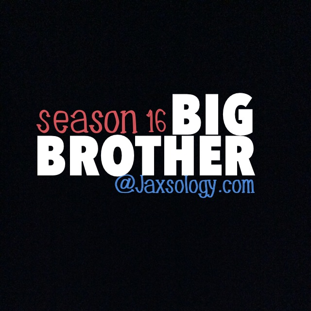 Big Brother 16 Updates and Spoilers – Weekend Wrap 8/10