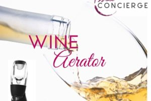 Stop Whining and Enjoy Great Wine Every Time with a Wine Aerator by Wine Concierge
